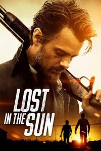 Nonton Film Lost in the Sun (2015) Subtitle Indonesia Streaming Movie Download