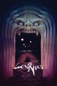 Nonton Film Lost River (2015) Subtitle Indonesia Streaming Movie Download