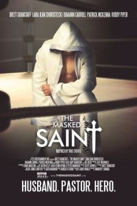 Nonton Film The Masked Saint (2016) Subtitle Indonesia Streaming Movie Download