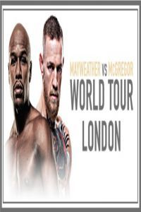 Nonton Film Mayweather vs McGregor World Tour London Subtitle Indonesia Streaming Movie Download