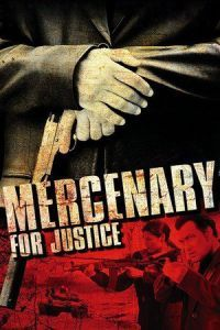 Nonton Film Mercenary for Justice (2006) Subtitle Indonesia Streaming Movie Download