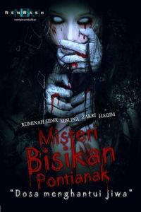 Nonton Film Misteri bisikan pontianak (2013) [Malaysia Movie] Subtitle Indonesia Streaming Movie Download