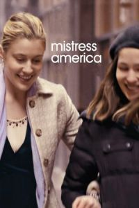 Nonton Film Mistress America (2015) Subtitle Indonesia Streaming Movie Download