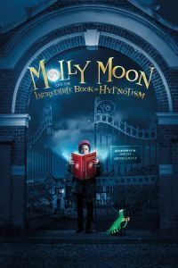 Nonton Film Molly Moon and the Incredible Book of Hypnotism (2015) Subtitle Indonesia Streaming Movie Download