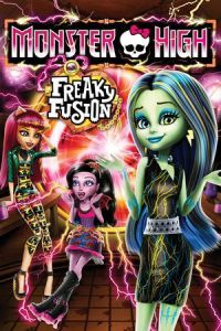 Nonton Film Monster High: Freaky Fusion (2014) Subtitle Indonesia Streaming Movie Download