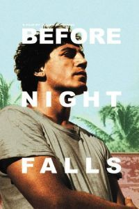 Nonton Film Before Night Falls (2000) Subtitle Indonesia Streaming Movie Download