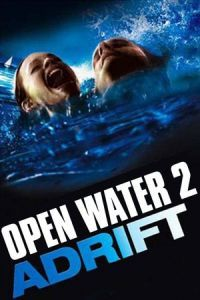 Nonton Film Open Water 2: Adrift (2006) Subtitle Indonesia Streaming Movie Download