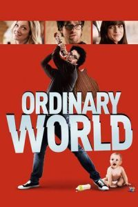 Nonton Film Ordinary World (2016) Subtitle Indonesia Streaming Movie Download