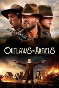 Nonton Film Outlaws and Angels (2016) Subtitle Indonesia Streaming Movie Download