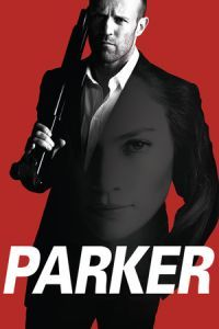 Nonton Film Parker (2013) Subtitle Indonesia Streaming Movie Download