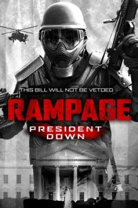 Nonton Film Rampage: President Down (2016) Subtitle Indonesia Streaming Movie Download