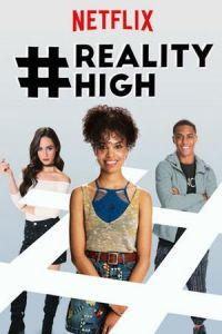 Nonton Film #REALITYHIGH (2017) Subtitle Indonesia Streaming Movie Download