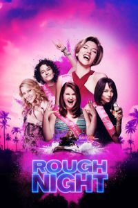 Nonton Film Rough Night (2017) Subtitle Indonesia Streaming Movie Download