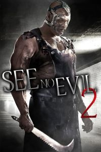 Nonton Film See No Evil 2 (2014) Subtitle Indonesia Streaming Movie Download