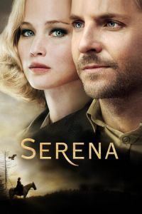Nonton Film Serena (2014) Subtitle Indonesia Streaming Movie Download