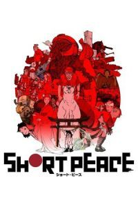 Nonton Film Short Peace (2013) Subtitle Indonesia Streaming Movie Download