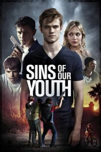 Nonton Film Sins of Our Youth (2016) Subtitle Indonesia Streaming Movie Download