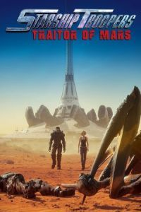 Nonton Film Starship Troopers: Traitor of Mars (2017) Subtitle Indonesia Streaming Movie Download