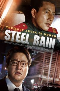 Nonton Film Steel Rain (2017) Subtitle Indonesia Streaming Movie Download