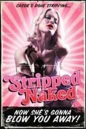 Nonton Film Stripped Naked (2010) Subtitle Indonesia Streaming Movie Download