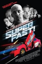 Nonton Film Superfast! (2015) Subtitle Indonesia Streaming Movie Download
