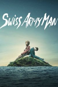 Nonton Film Swiss Army Man (2016) Subtitle Indonesia Streaming Movie Download