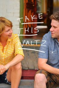 Nonton Film Take This Waltz (2012) Subtitle Indonesia Streaming Movie Download