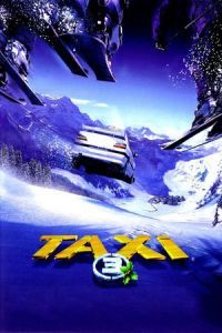 Nonton Film Taxi 3 (2003) Subtitle Indonesia Streaming Movie Download