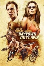 Nonton Film The Baytown Outlaws (2012) Subtitle Indonesia Streaming Movie Download