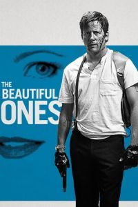 Nonton Film The Beautiful Ones (2017) Subtitle Indonesia Streaming Movie Download