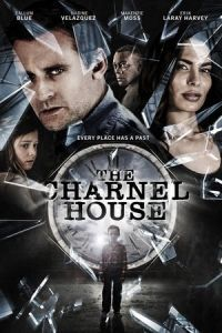 Nonton Film The Charnel House (2016) Subtitle Indonesia Streaming Movie Download