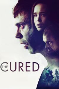 Nonton Film The Cured (2018) Subtitle Indonesia Streaming Movie Download