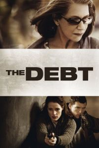 Nonton Film The Debt (2011) Subtitle Indonesia Streaming Movie Download