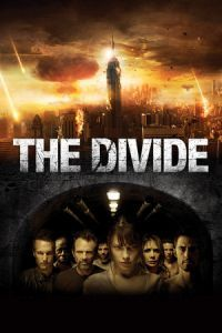 Nonton Film The Divide (2011) Subtitle Indonesia Streaming Movie Download