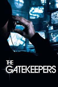 Nonton Film The Gatekeepers (2012) Subtitle Indonesia Streaming Movie Download