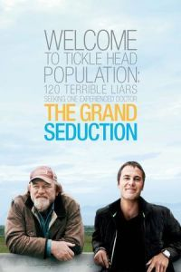 Nonton Film The Grand Seduction (2014) Subtitle Indonesia Streaming Movie Download
