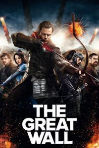 Nonton Film The Great Wall (2016) Subtitle Indonesia Streaming Movie Download