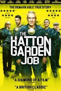 Nonton Film The Hatton Garden Job (2017) Subtitle Indonesia Streaming Movie Download
