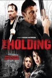 Nonton Film The Holding (2011) Subtitle Indonesia Streaming Movie Download