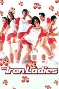Nonton Film The Iron Ladies (2000) Subtitle Indonesia Streaming Movie Download