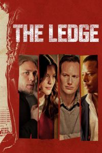 Nonton Film The Ledge (2011) Subtitle Indonesia Streaming Movie Download