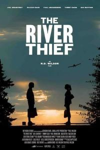 Nonton Film The River Thief (2016) Subtitle Indonesia Streaming Movie Download