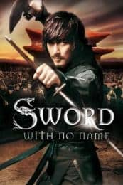 Nonton Film The Sword with No Name (2009) Subtitle Indonesia Streaming Movie Download