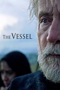 Nonton Film The Vessel (2016) Subtitle Indonesia Streaming Movie Download
