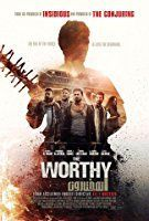 Nonton Film The Worthy (2016) Subtitle Indonesia Streaming Movie Download
