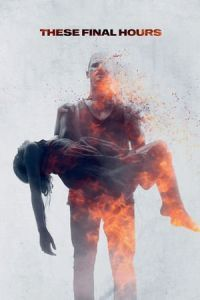 Nonton Film These Final Hours (2014) Subtitle Indonesia Streaming Movie Download