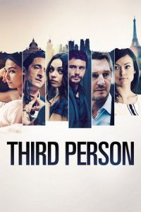 Nonton Film Third Person (2013) Subtitle Indonesia Streaming Movie Download