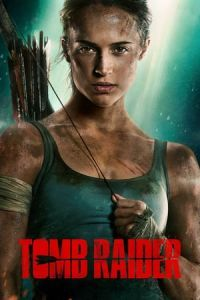 Nonton Film Tomb Raider (2018) Subtitle Indonesia Streaming Movie Download