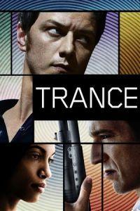 Nonton Film Trance (2013) Subtitle Indonesia Streaming Movie Download