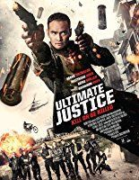Nonton Film Ultimate Justice (2016) Subtitle Indonesia Streaming Movie Download